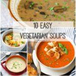 10 Easy Vegetarian Soups