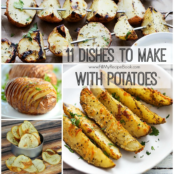 11 Dishes To Make With Potatoes