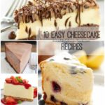 10 Easy Cheesecake Recipes