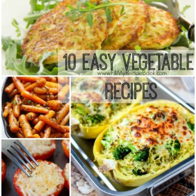 10 Easy Vegetable Recipes