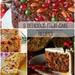 8 Delicious Fruit Cake Recipes