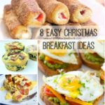 8 Easy Christmas Breakfast Ideas