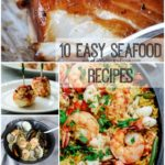 10 Easy Seafood Recipes