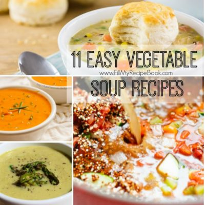 11 Easy Vegetable Soup Recipes