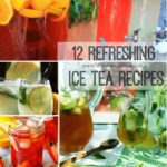 12 Refreshing Ice Tea Recipes