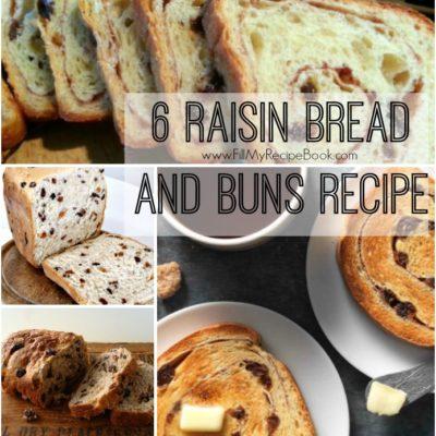 6 Raisin Bread and Buns Recipes