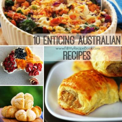 10 Enticing Australian Recipes