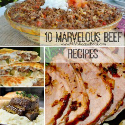 10 Marvelous Beef Recipes