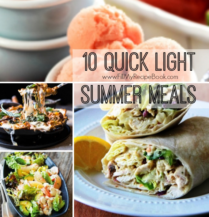 10 Quick Light Summer Meals - Fill My Recipe Book