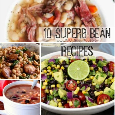 10 Superb Bean Recipes