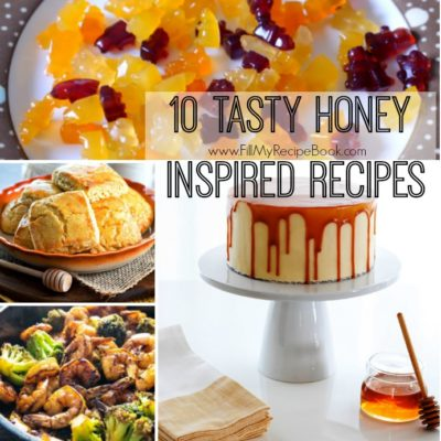10 Tasty Honey Inspired Recipes