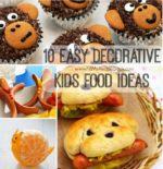 10 Easy Decorative Kids Food Ideas