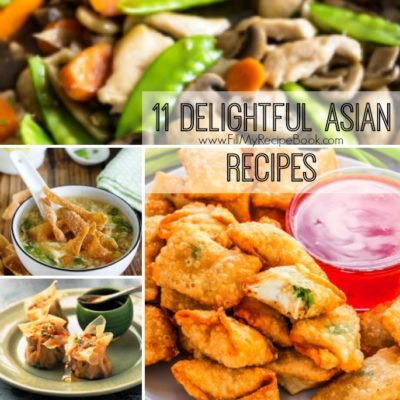 11 Delightful Asian Recipes