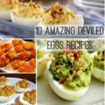 10 Amazing Deviled Eggs Recipes