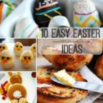 10 Easy Easter Ideas
