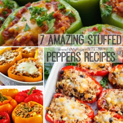 7 Amazing Stuffed Peppers Recipes