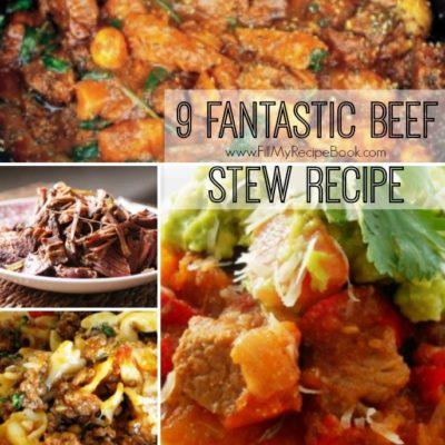 9 Fantastic Beef Stew Recipe