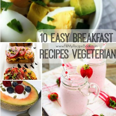 10 Easy Breakfast Vegetarian Recipes