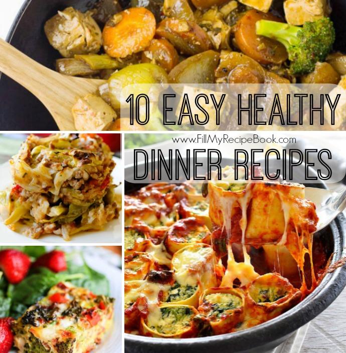 Healthy One Pot Meals 6 Easy Diabetic Dinner Recipes: 10 Easy Healthy Dinner Recipes