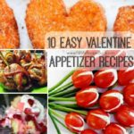 10 Easy Valentine Appetizer Recipes