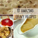 10 Amazing Gravy Recipes