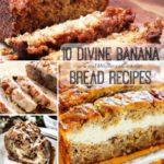 10 Divine banana bread recipes