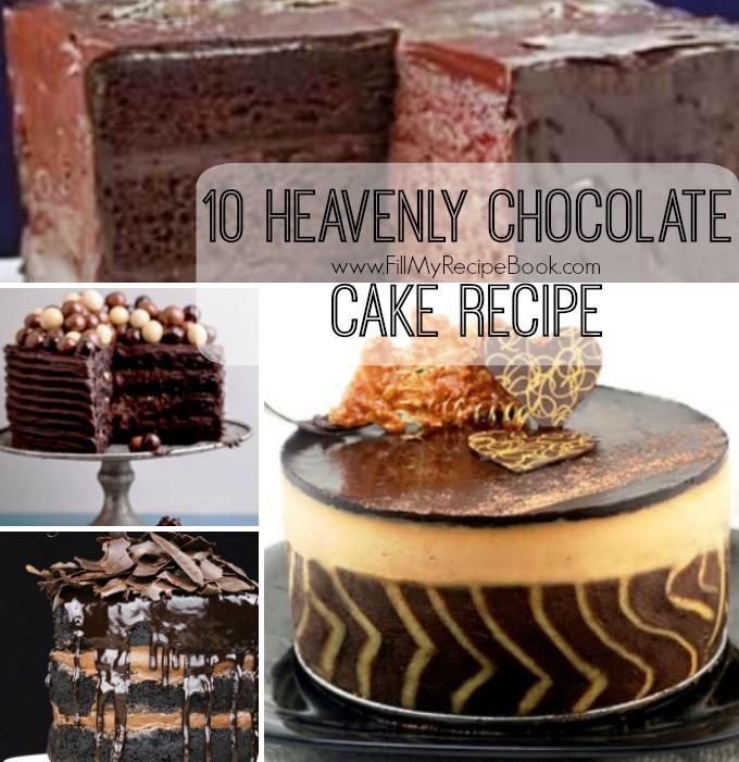 10 Heavenly Chocolate Cake Recipe - Fill My Recipe Book