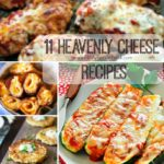 11 Heavenly Cheese Recipes