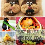 11 easy decorative kids food ideas