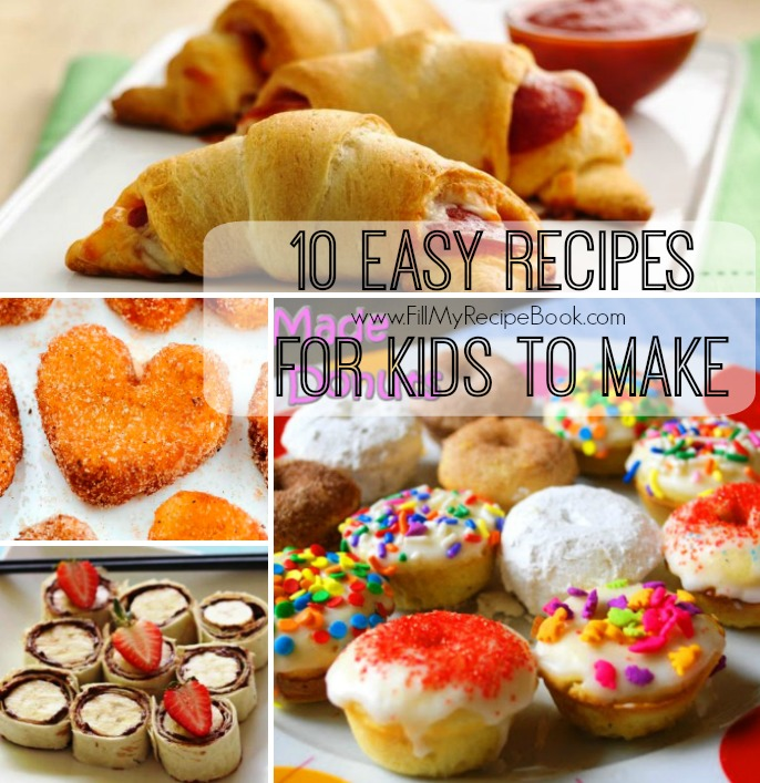 10 Easy Recipes For Kids To Make