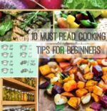 10 Must Read Cooking Tips for Beginners
