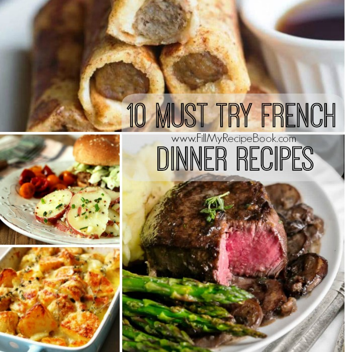 10 Must Try French Dinner Recipes