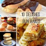 10 Delishes Bun Bakes