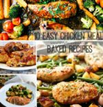 10 Easy Chicken Meal Baked Recipes