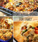 11 Casserole Dishes for Family