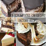 6 Scrumptious Cheesecake Factory Recipes