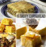 6 Tasty Cornbread Recipes