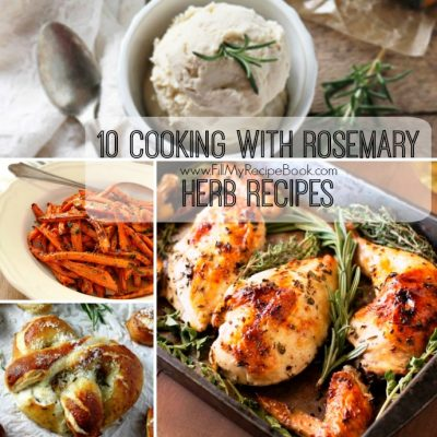 10 Cooking with Rosemary Herb Recipes