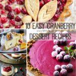 10 Easy Cranberry Dessert Recipes