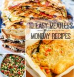 10 Easy Meatless Monday Recipes