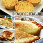 10 Favourite Homemade Milk Tarts