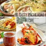 10 Tasty Enchiladas Recipe