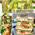 5 Avocado Filled dishes