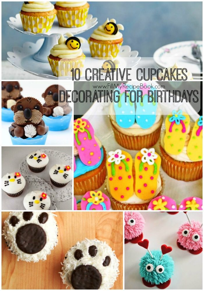 10 creative cupcakes decorating for birthdays fill my for Creative cupcake recipes and decorating ideas