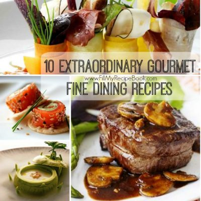 Fill my recipe book a world of yummy eats for Fine dining gourmet recipes