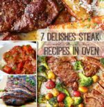 7 Delishes Steak Recipes in Oven