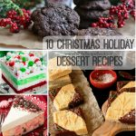 10 Christmas Holiday Dessert Recipes