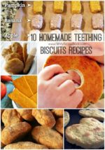 10 Homemade Teething Biscuits Recipes
