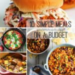 10 Simple Meals on a Budget