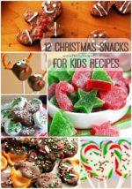 12 Christmas Snacks for Kids Recipes